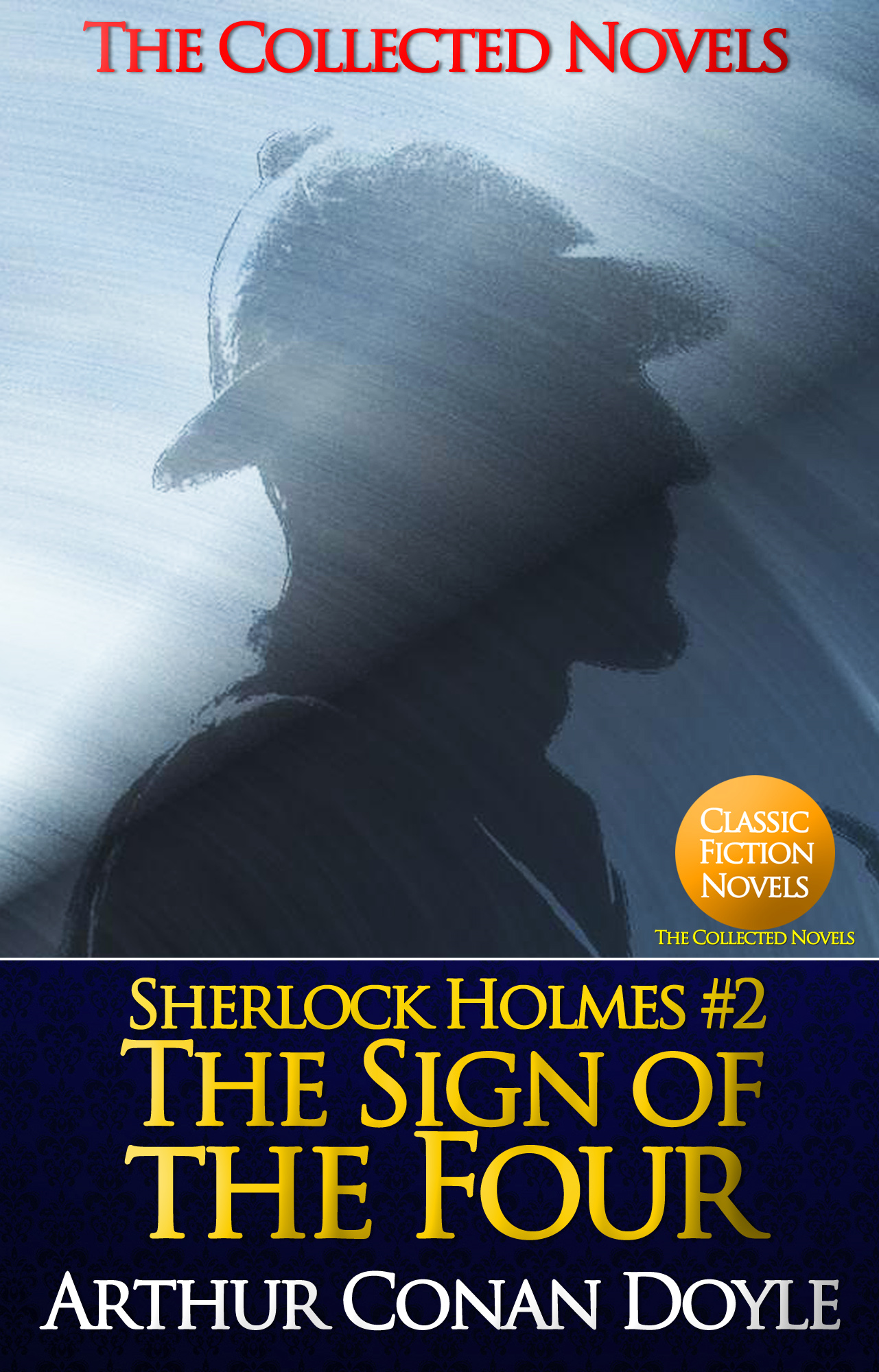 The Sign of the Four (Illustrated) By: Sir Arthur Conan Doyle
