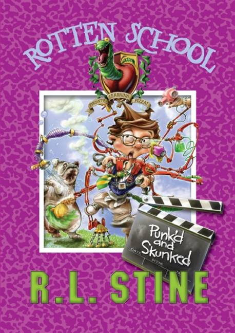 Rotten School #11: Punk'd and Skunked By: R.L. Stine,Trip Park
