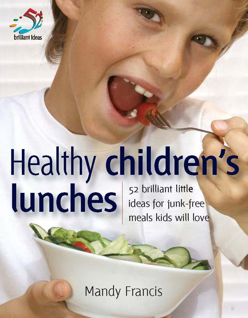Healthy Children's Lunches By: Mandy Francis