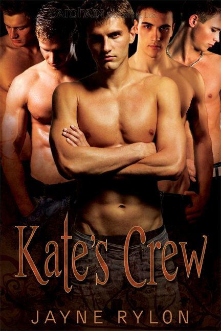 Kate's Crew By: Jayne Rylon