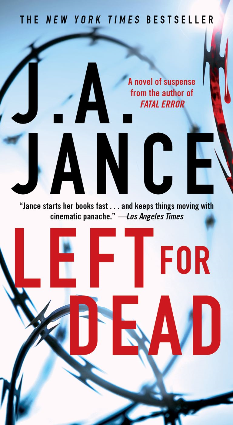 Left for Dead By: J.A. Jance
