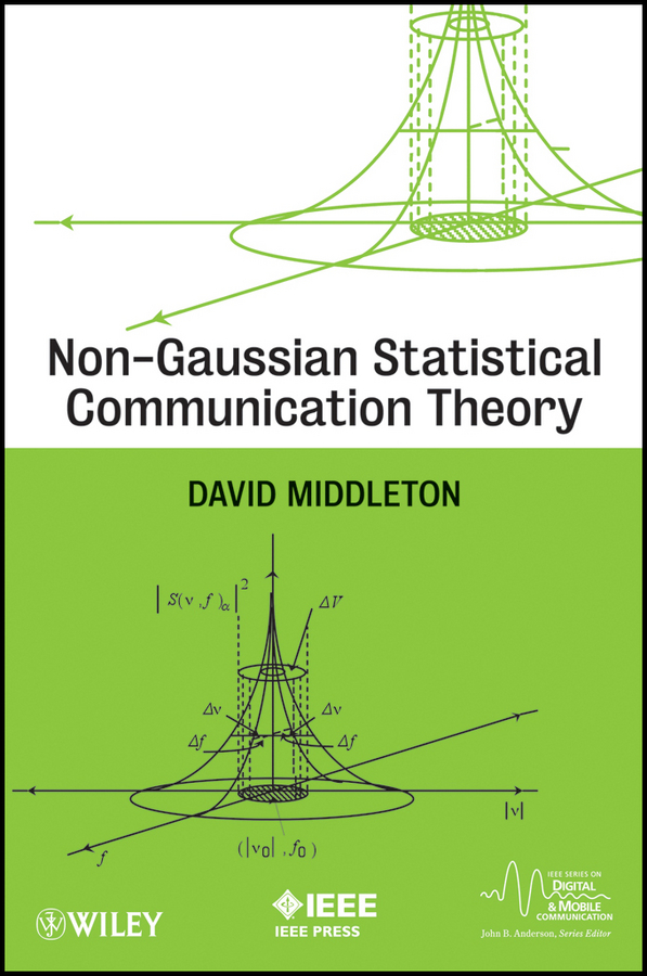 Non-Gaussian Statistical Communication Theory