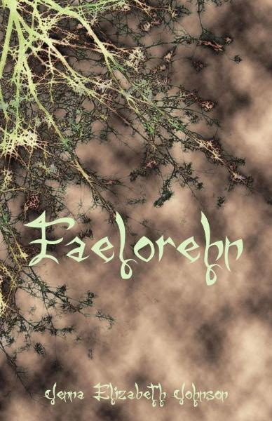 Faelorehn: Book One of the Otherworld Trilogy