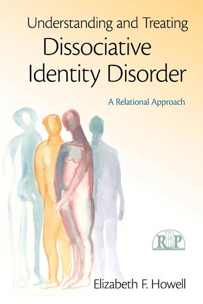 The Treatment of Dissociative Identity Disorder By: Elizabeth F. Howell