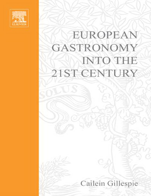 European Gastronomy into the 21st Century