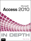 Microsoft Access 2010 In Depth By: Roger Jennings