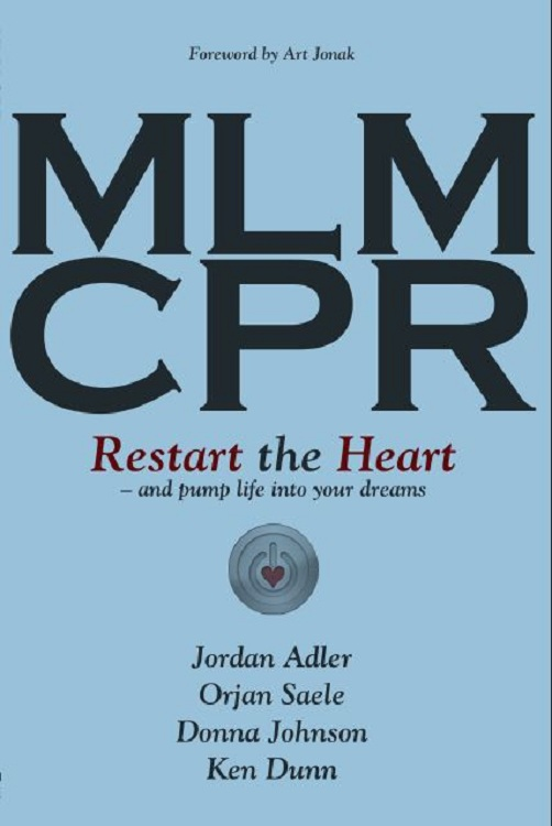 MLM CPR -- Restart the Heart ... and pump life into your dreams
