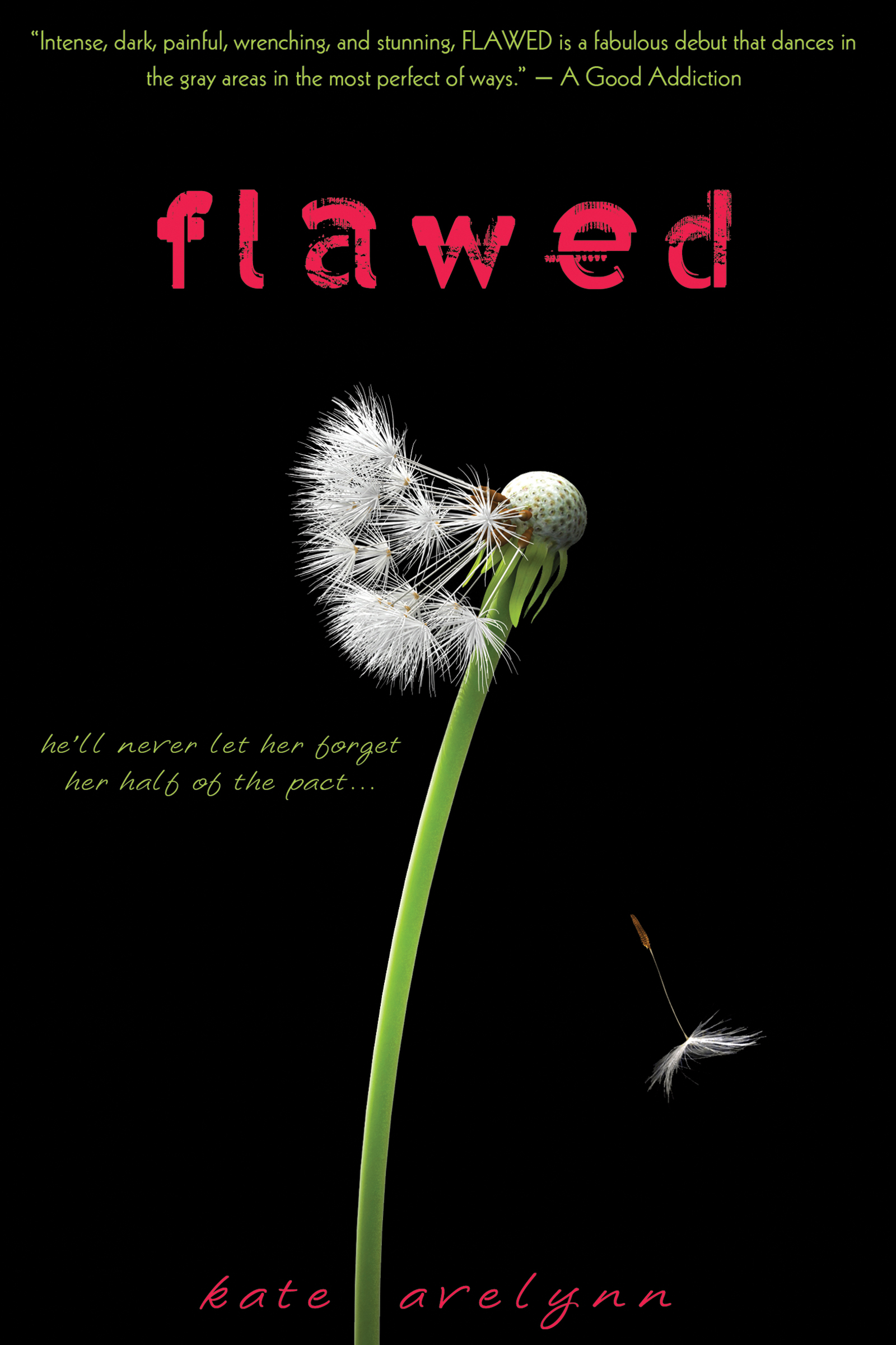 Flawed By: Kate Avelynn