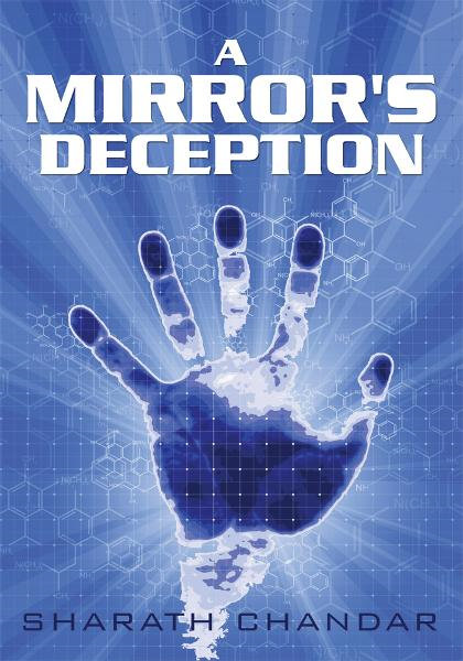 A Mirror's Deception By: Sharath Chandar