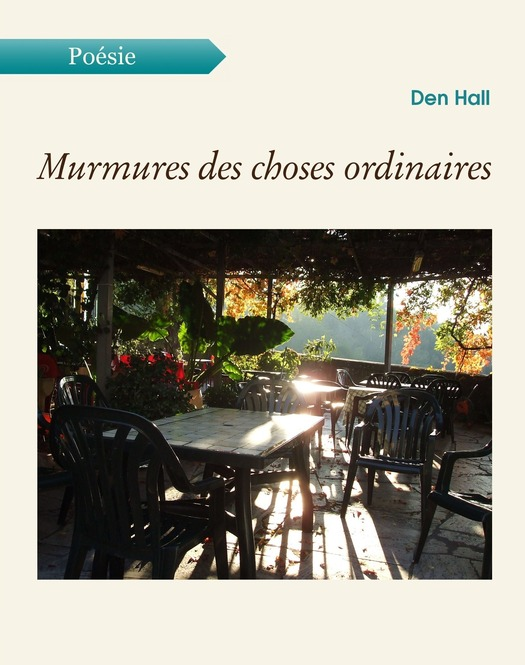 Den Hall - Murmures des choses ordinaires