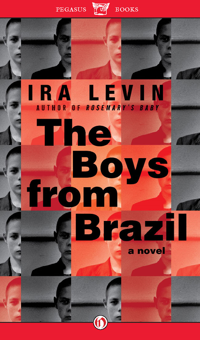 The Boys from Brazil By: Ira Levin