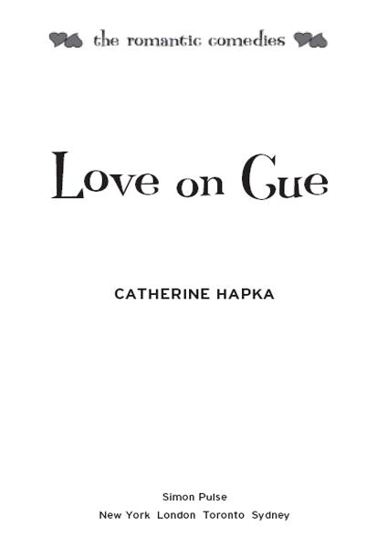 Love on Cue By: Catherine Hapka
