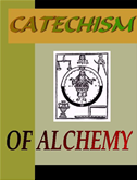 Catchism Of Alchemy
