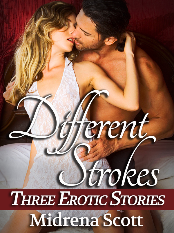 Different Strokes (Three Erotic Stories of Seduction, First Time for a Virgin, and a Threesome)