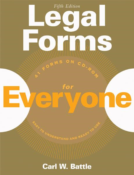 Legal Forms for Everyone By: Carl W. Battle