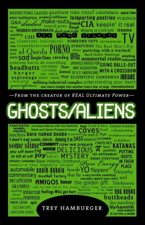 Ghosts Aliens By: Trey Hamburger