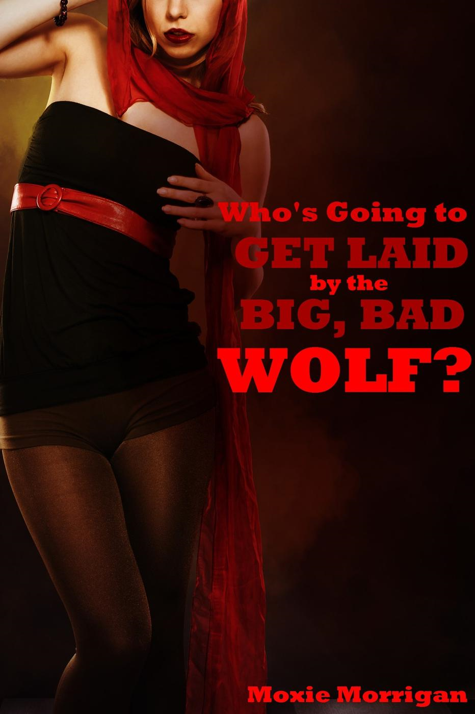 Who's Going to Get Laid by the Big, Bad Wolf?