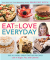 Eat What You Love--Everyday!