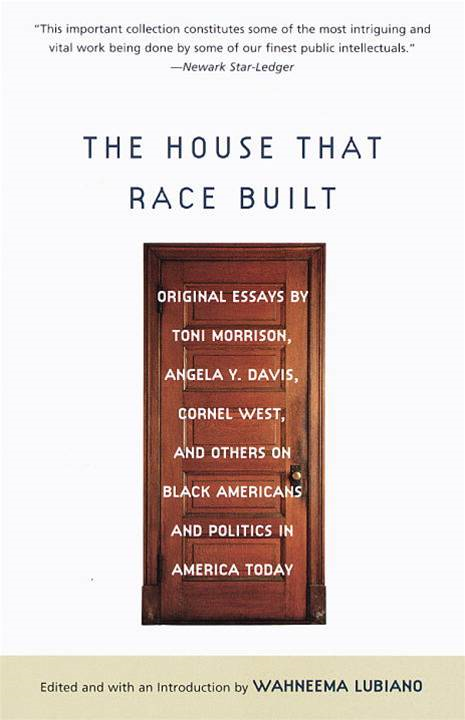 The House That Race Built By: