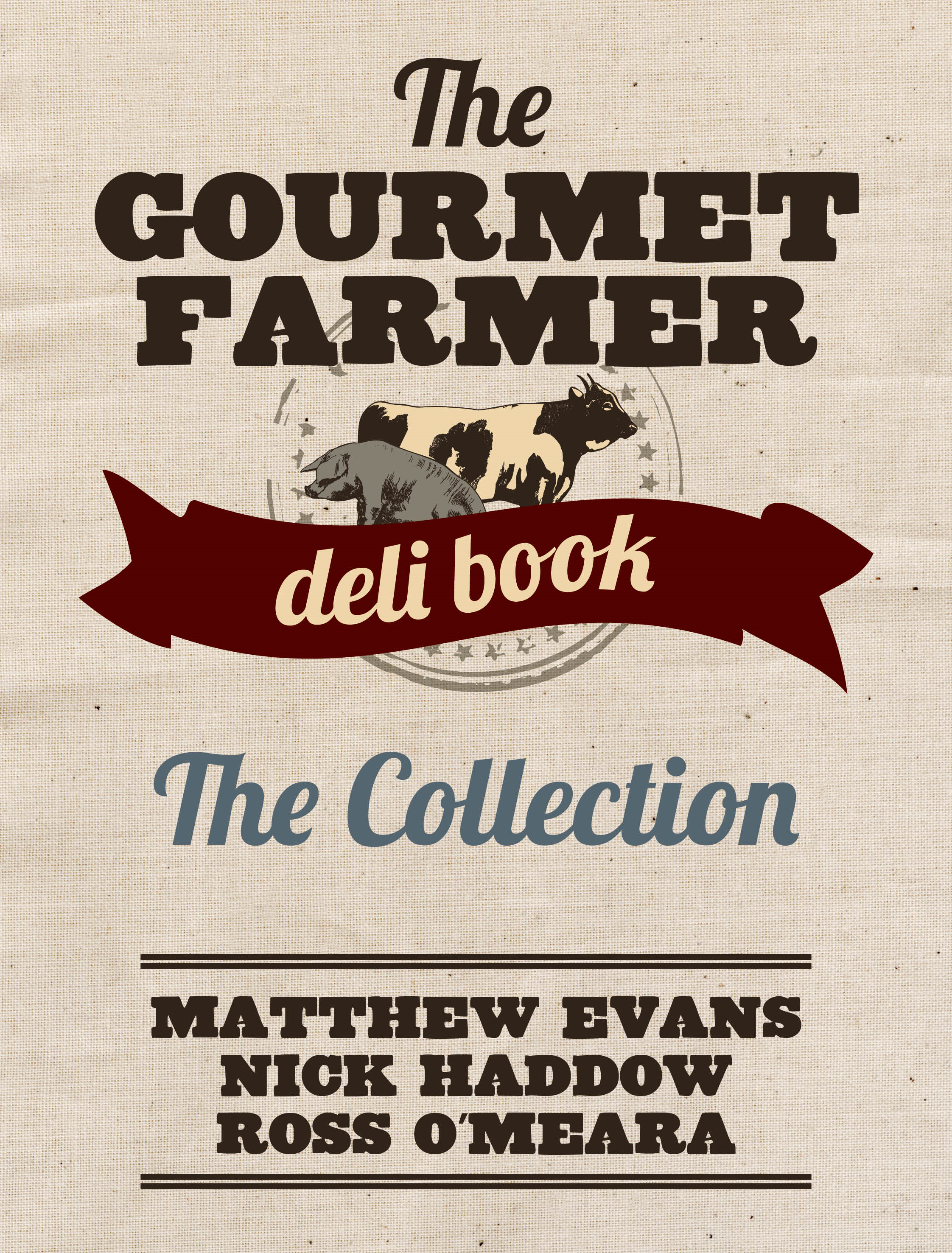 Gourmet Farmer: The Collection