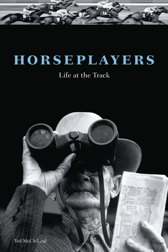 Horseplayers By: Ted McClelland