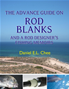 The Advance Guide On Rod Blanks And A Rod Designer  S Fishing Memoirs