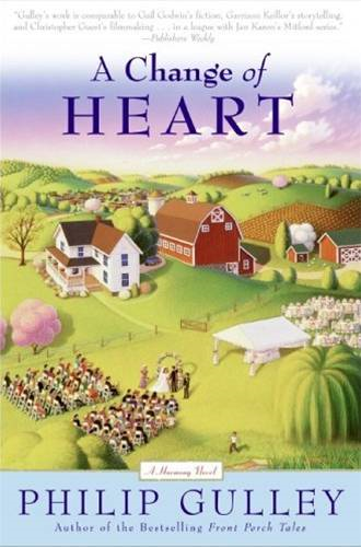 A Change of Heart By: Philip Gulley