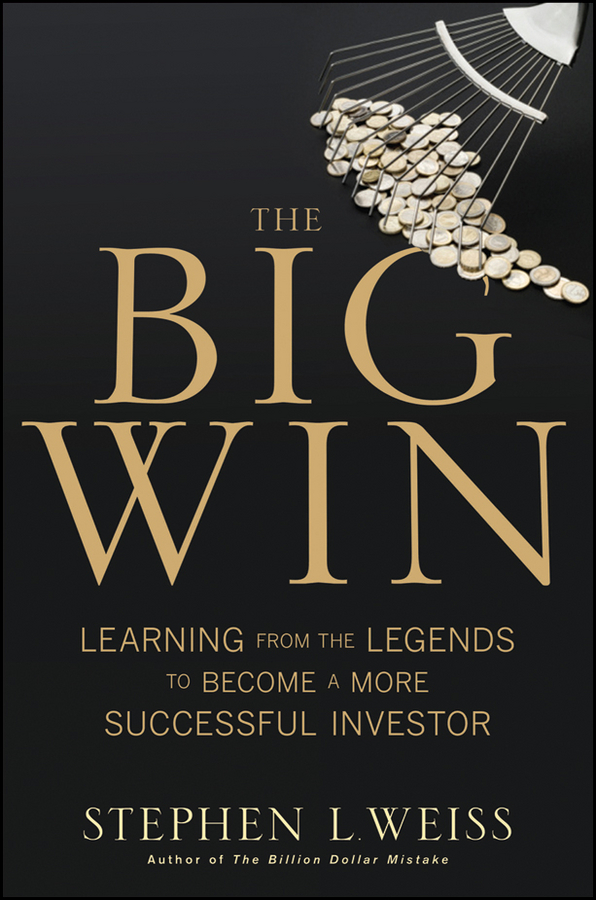 The Big Win By: Stephen L. Weiss