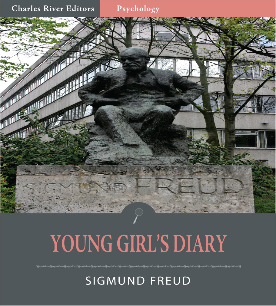 Young Girls Diary (Illustrated Edition) By: Sigmund Freud & Anonymous