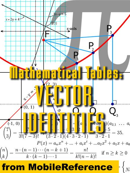 Mathematical Tables: Vector Identities (Mobi Study Guides) By: MobileReference