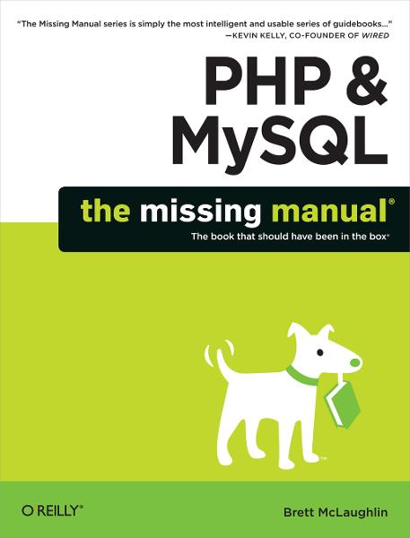 PHP & MySQL: The Missing Manual