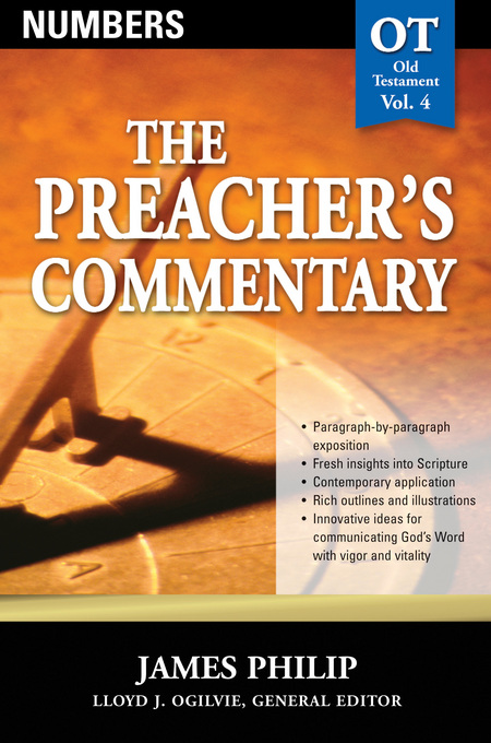 The Preacher's Commentary - Volume 04: Numbers