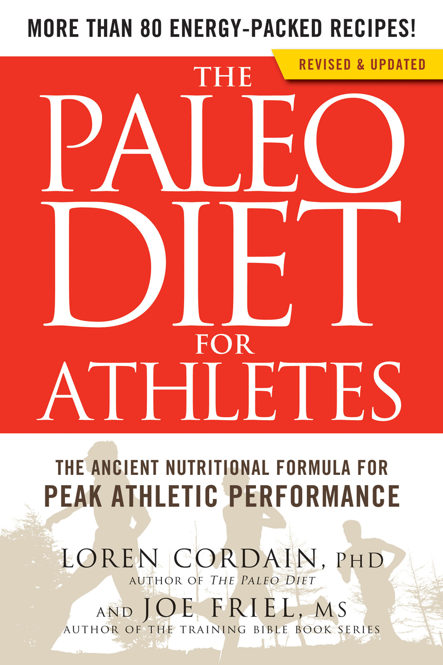 The Paleo Diet for Athletes By: Loren Cordain,Joe Friel