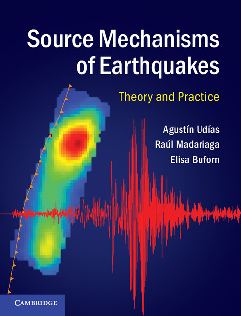 Source Mechanisms of Earthquakes Theory and Practice