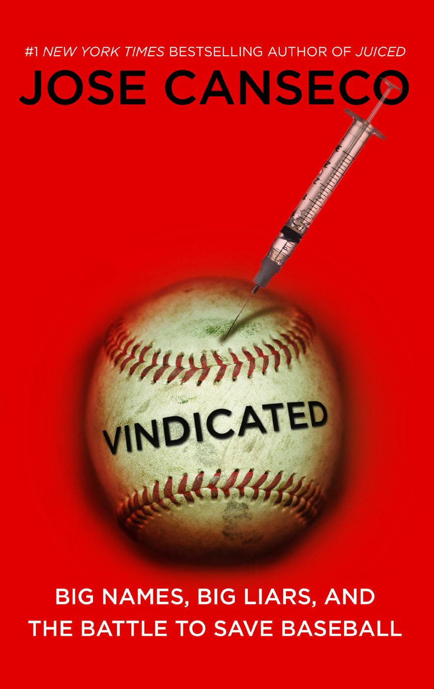 Vindicated By: Jose Canseco