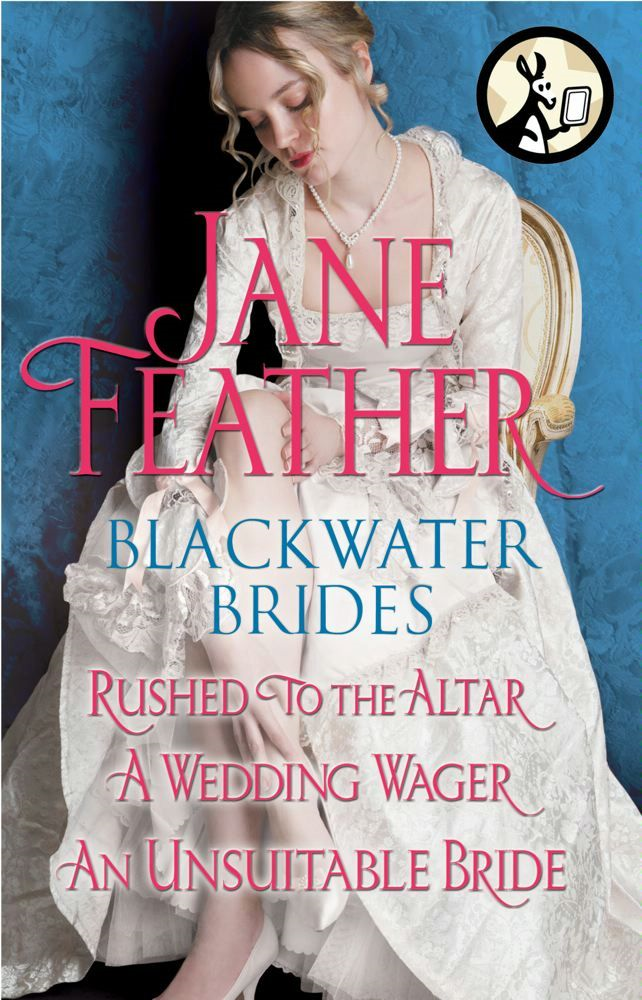 Blackwater Brides: Rushed to the Altar, A Wedding Wager, An Unsuitable Bride