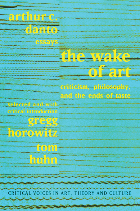 Wake of Art Criticism,  Philosophy,  and the Ends of Taste