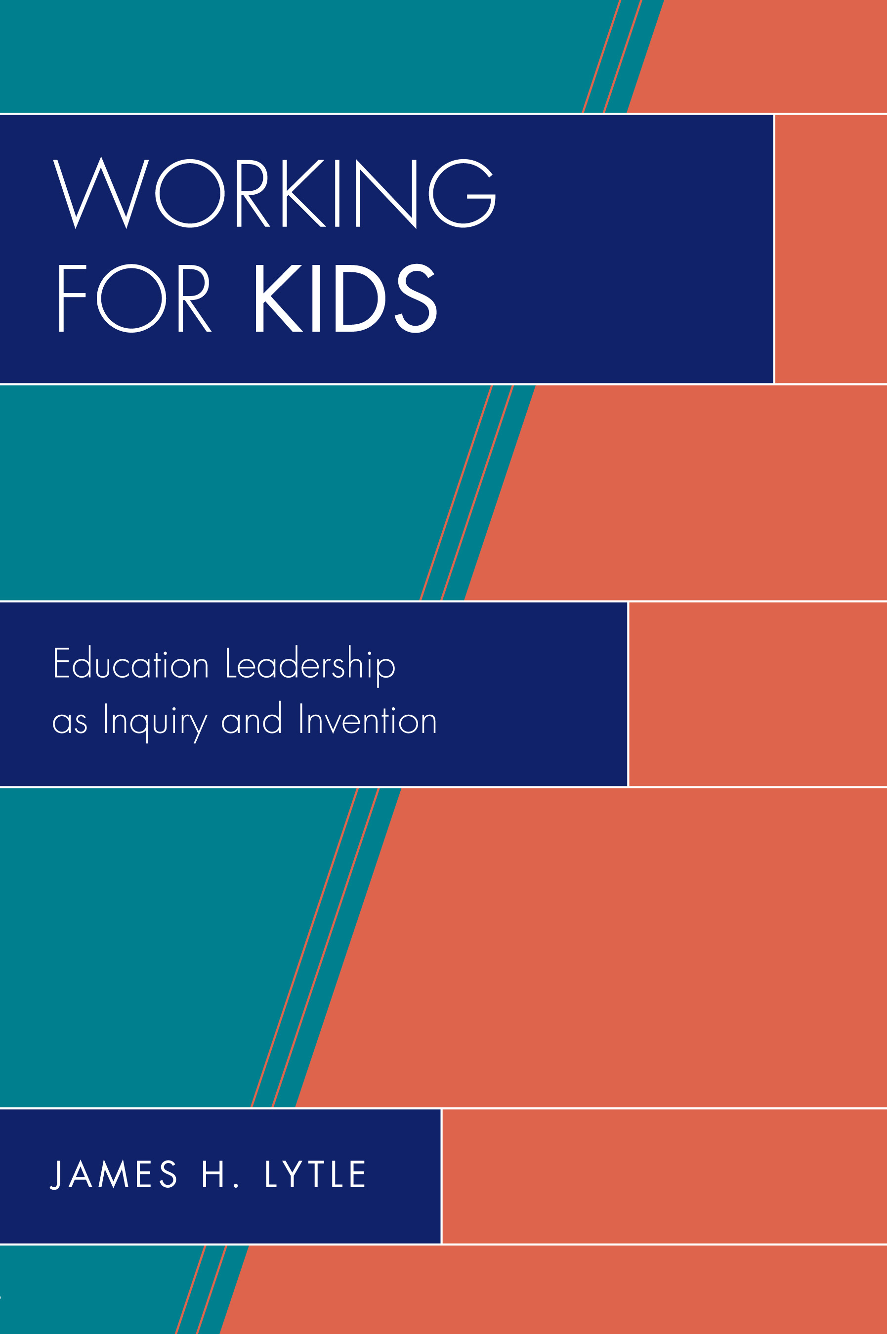 Working for Kids By: James H. Lytle