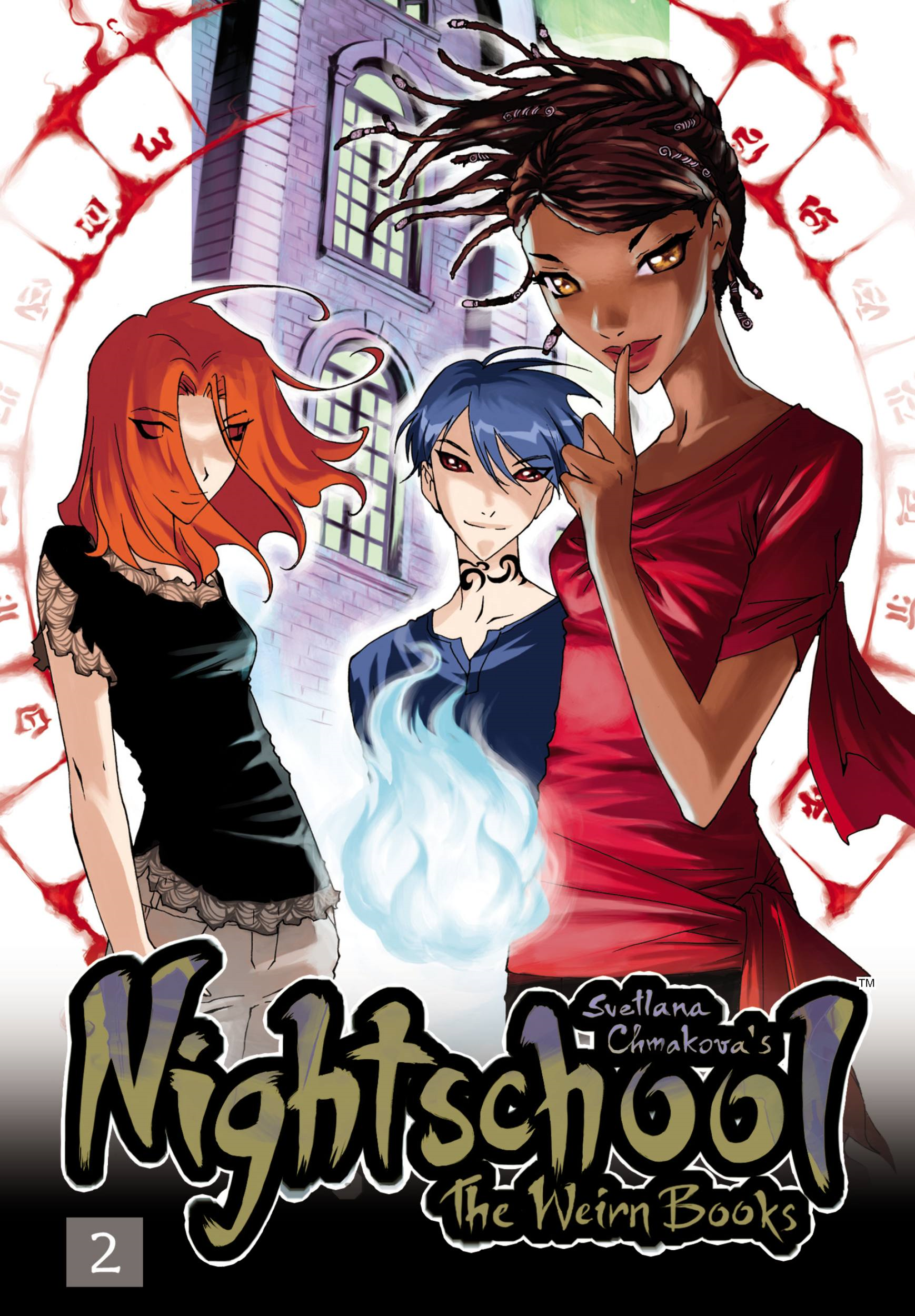 Nightschool, Vol. 2 By: Svetlana Chmakova