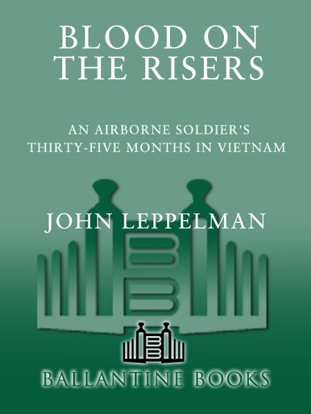 Blood on the Risers By: John Leppelman