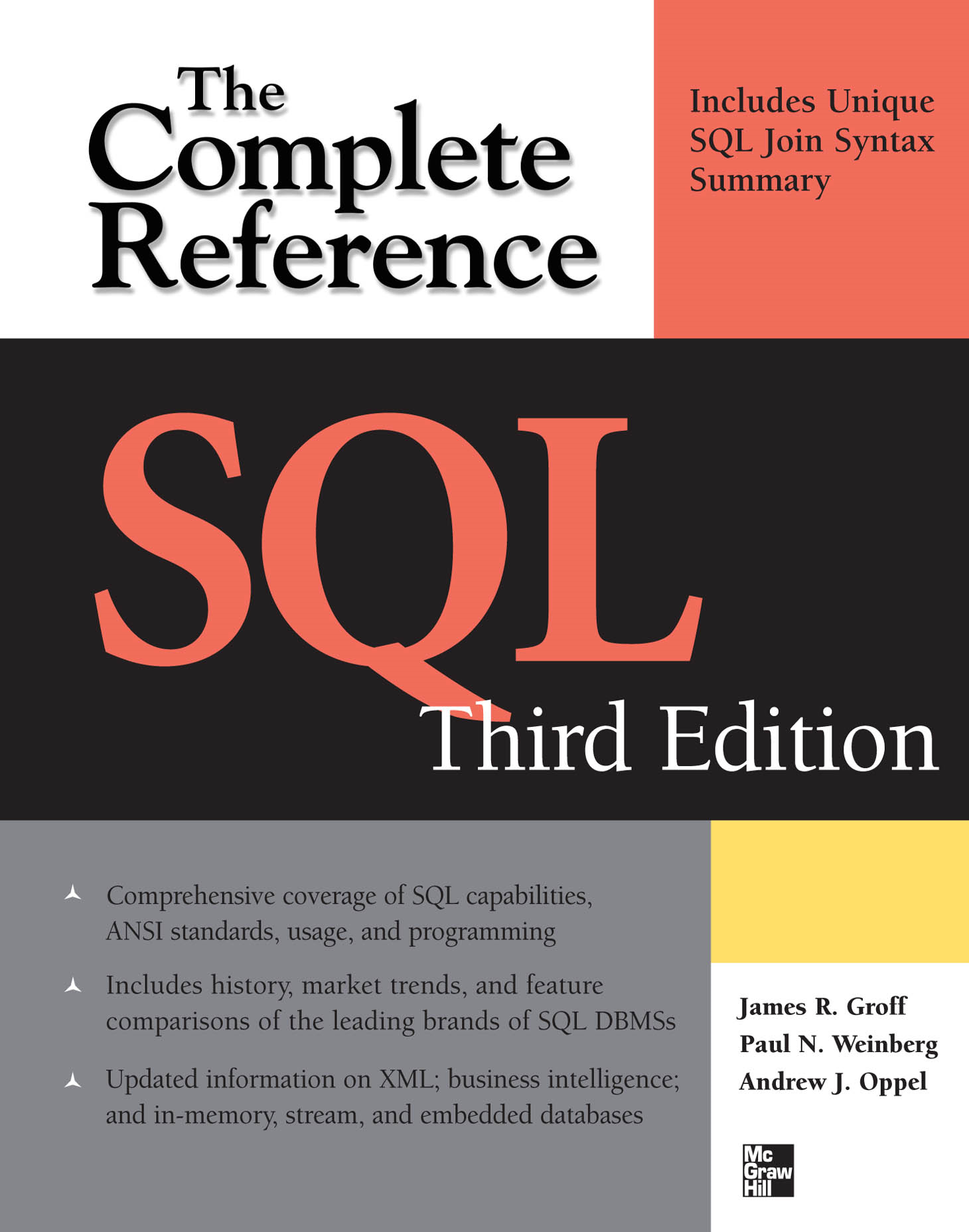 SQL The Complete Reference, 3rd Edition By:  Andy Oppel, Paul Weinberg,James Groff