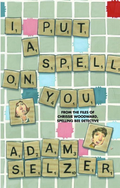 I Put a Spell on You By: Adam Selzer