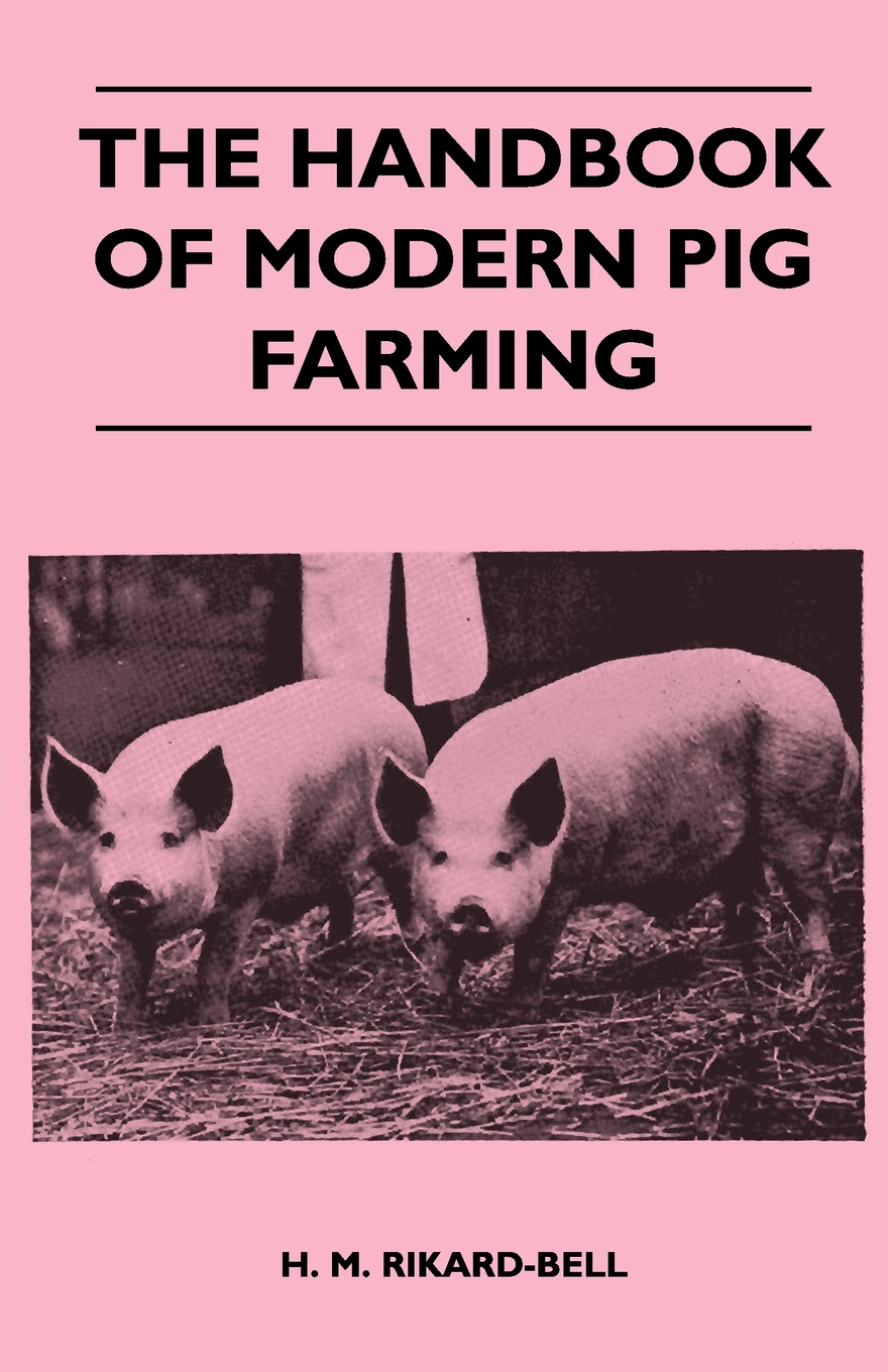 The Handbook of Modern Pig Farming