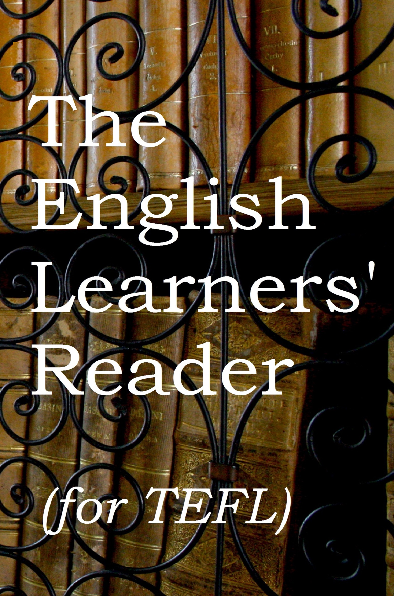 The English Learner's Reader (for TEFL)