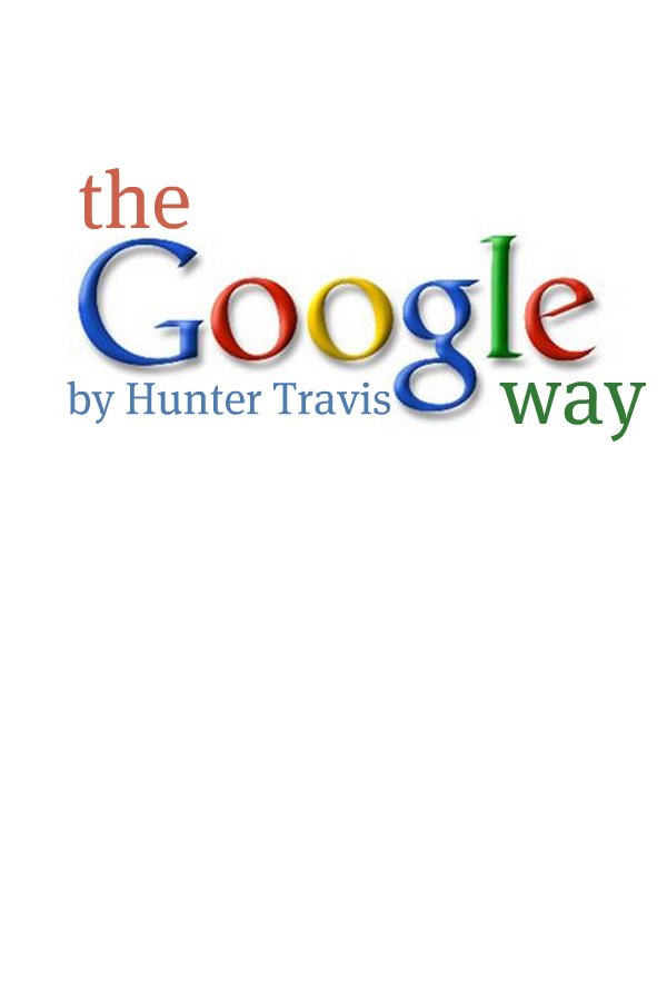 The Google Way