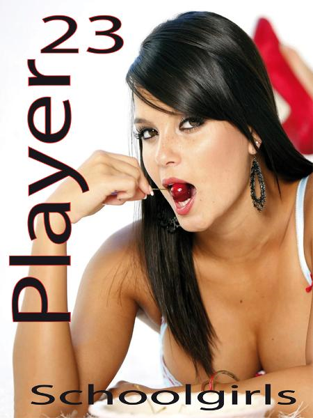 Player 23: Schoolgirls