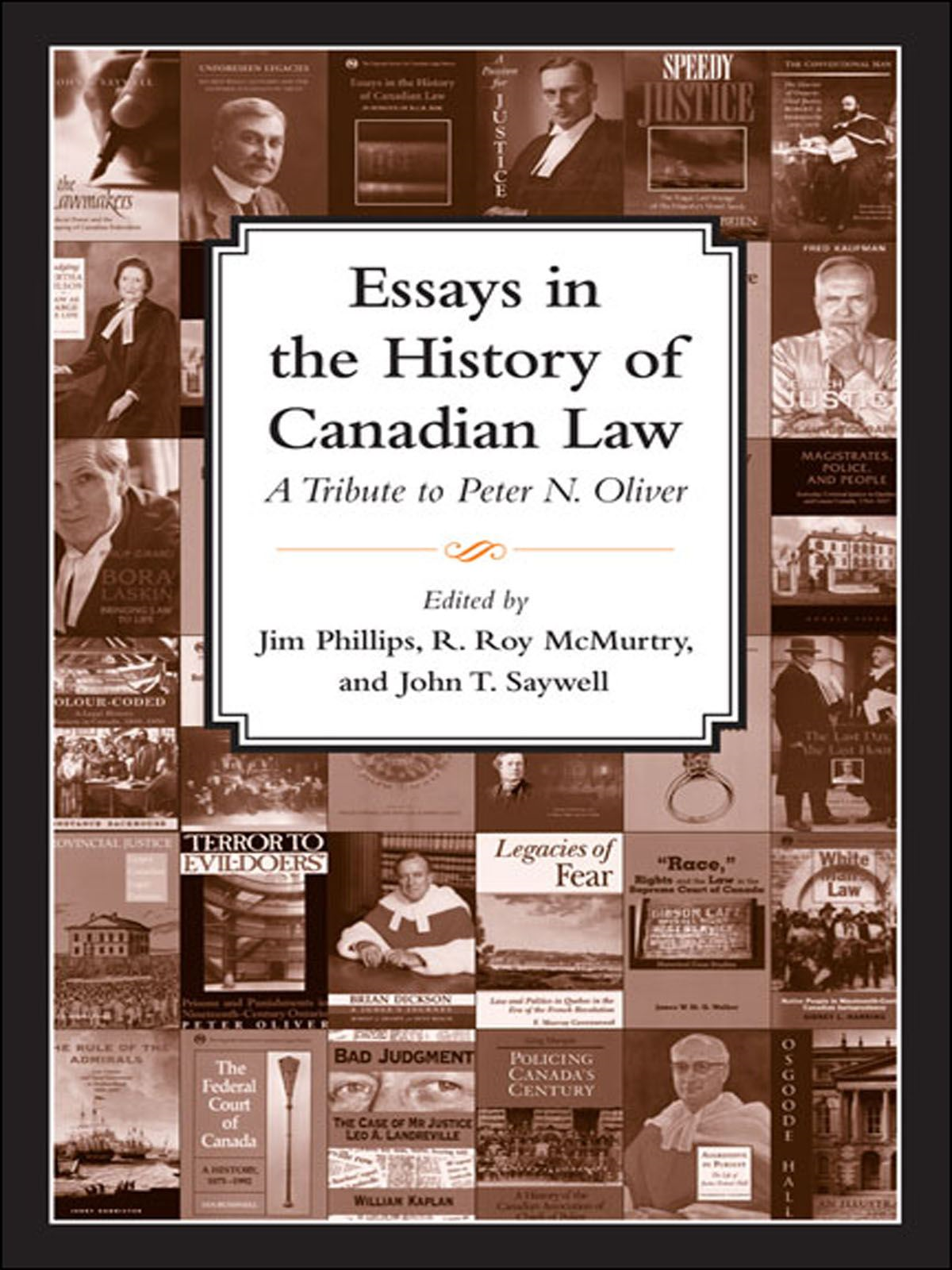 Essays in the History of Canadian Law By: