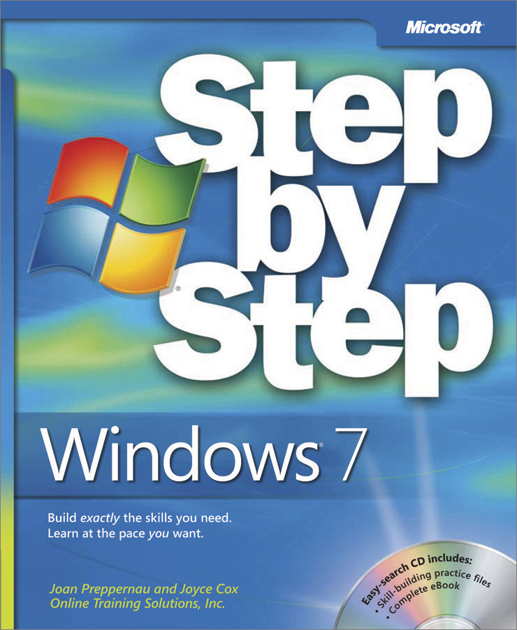 Windows® 7 Step by Step By: Joan Lambert,Joyce Cox