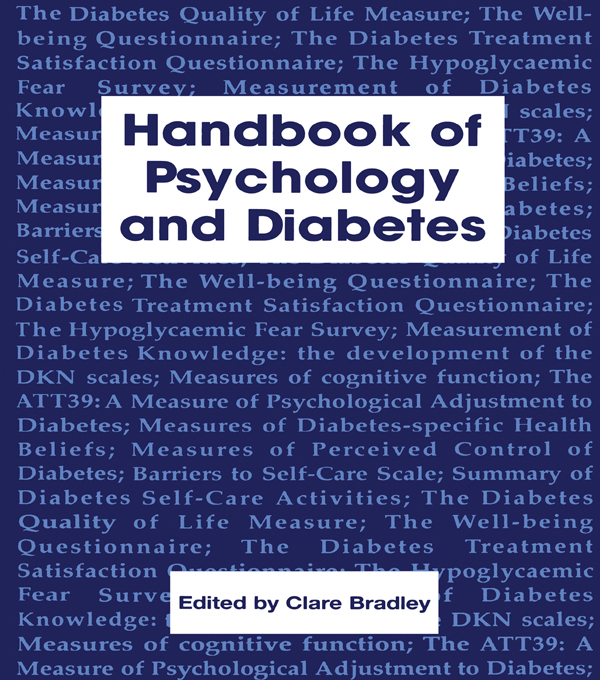 Handbook of Psychology and Diabetes A Guide to Psychological Measurement in Diabetes Research and Practice