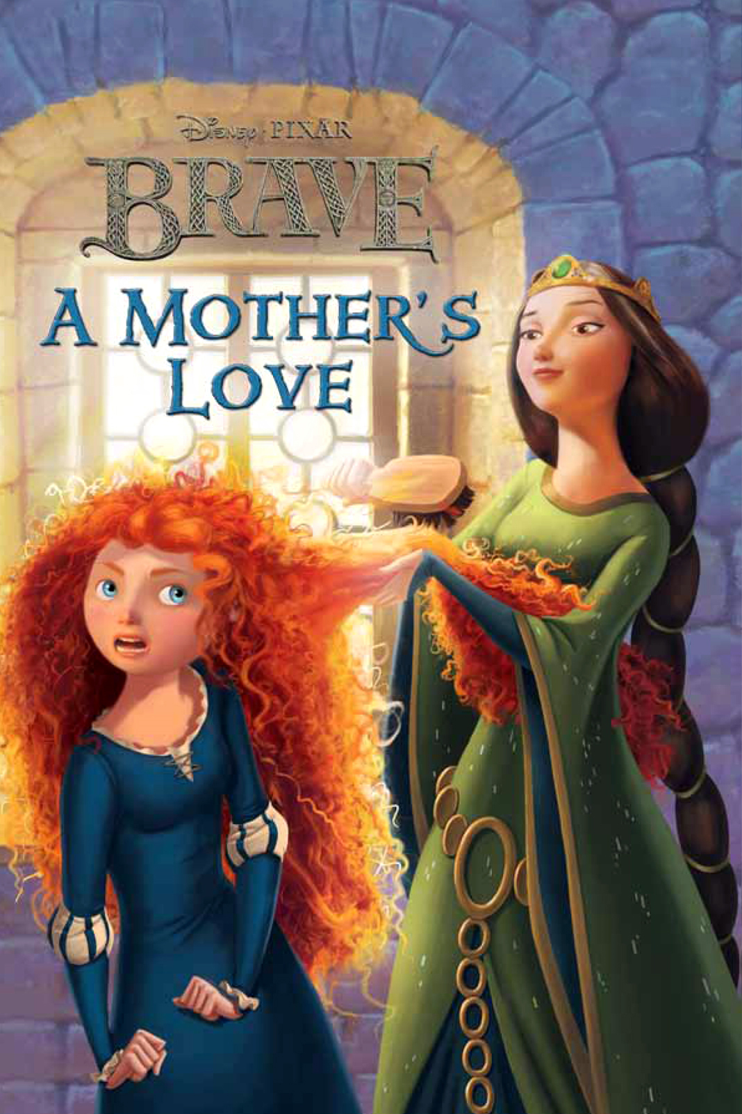 Brave:  A Mother's Love